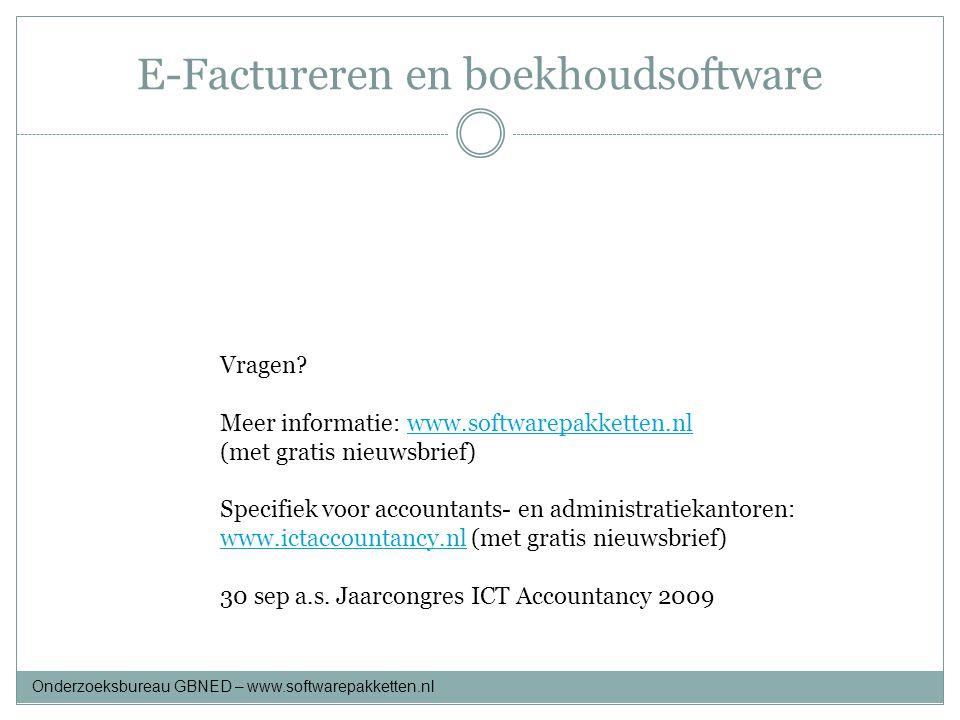 E-Factureren en boekhoudsoftware Vragen? Meer informatie: www.softwarepakketten.nlwww.softwarepakketten.nl (met gratis nieuwsbrief) Specifiek voor acc