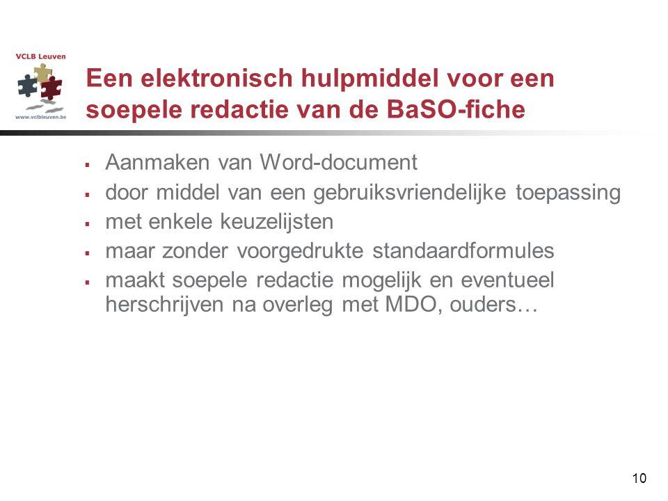 10 Een elektronisch hulpmiddel voor een soepele redactie van de BaSO-fiche  Aanmaken van Word-document  door middel van een gebruiksvriendelijke toe