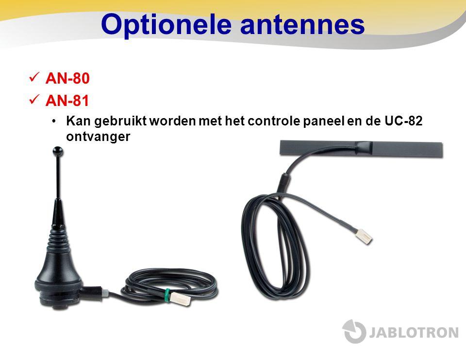 Optionele antennes  AN-80  AN-81 •Kan gebruikt worden met het controle paneel en de UC-82 ontvanger