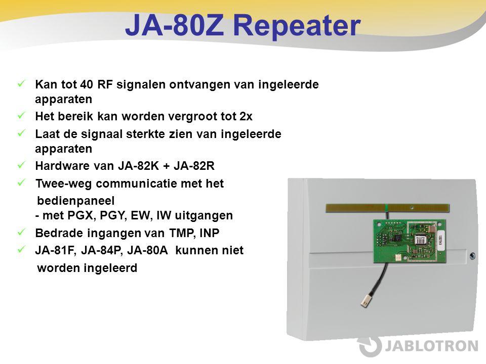 JA-80Z Repeater  Kan tot 40 RF signalen ontvangen van ingeleerde apparaten  Het bereik kan worden vergroot tot 2x  Laat de signaal sterkte zien van