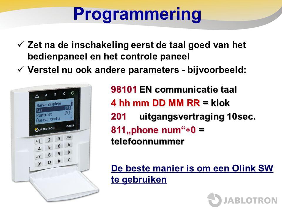 Programmering  Zet na de inschakeling eerst de taal goed van het bedienpaneel en het controle paneel  Verstel nu ook andere parameters - bijvoorbeel