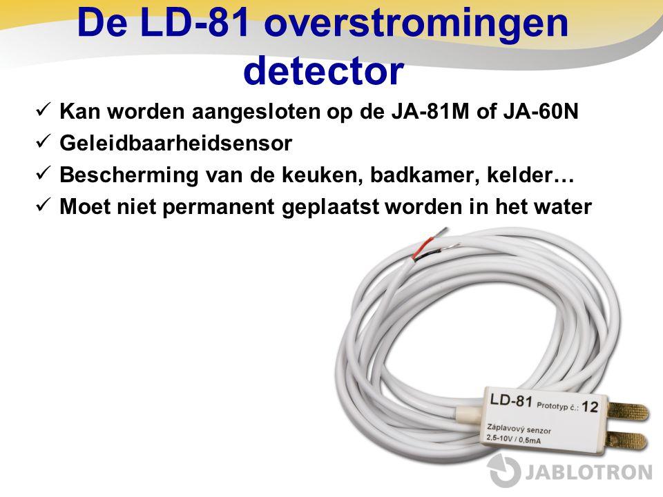 De LD-81 overstromingen detector  Kan worden aangesloten op de JA-81M of JA-60N  Geleidbaarheidsensor  Bescherming van de keuken, badkamer, kelder…
