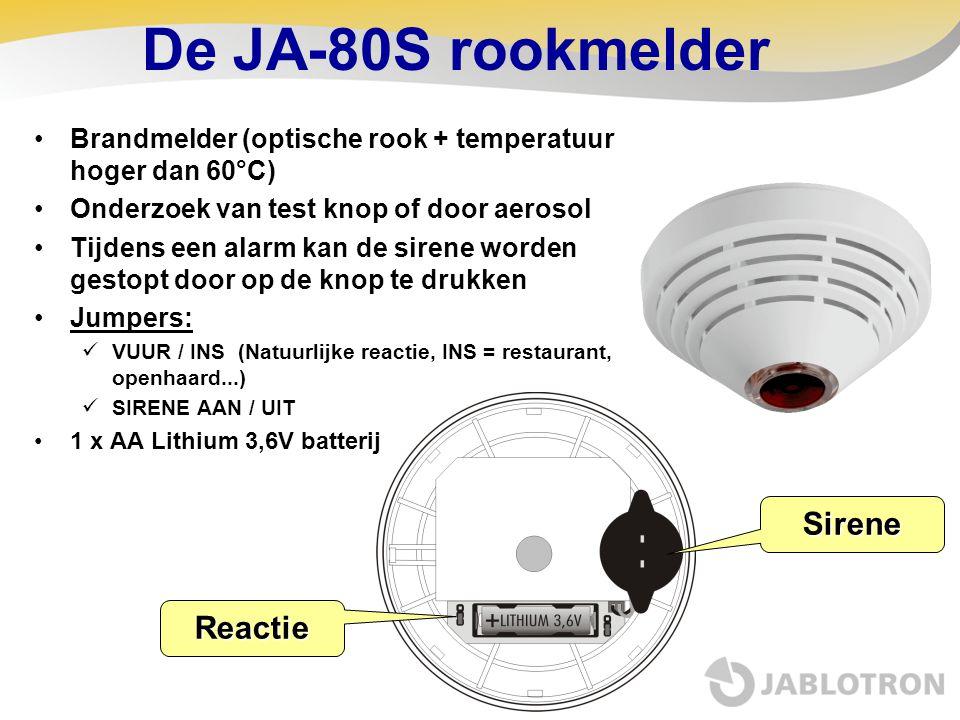 De JA-80S rookmelder •Brandmelder (optische rook + temperatuur hoger dan 60°C) •Onderzoek van test knop of door aerosol •Tijdens een alarm kan de sire
