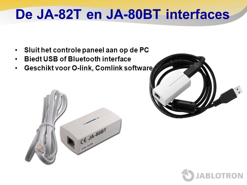 De JA-82T en JA-80BT interfaces •Sluit het controle paneel aan op de PC •Biedt USB of Bluetooth interface •Geschikt voor O-link, Comlink software