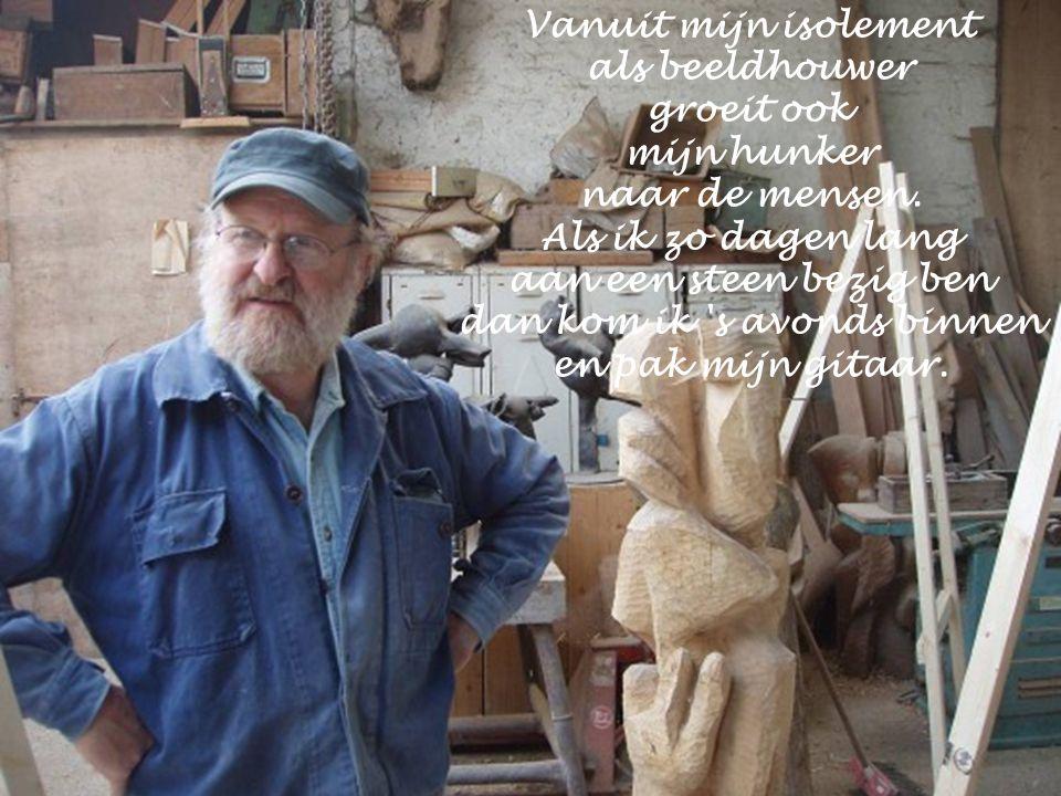 Toen ik in Gijzegem in het klooster was, een paterskweekschool, zocht ik hout van een omgewaaide boom om in te kerven en te kappen