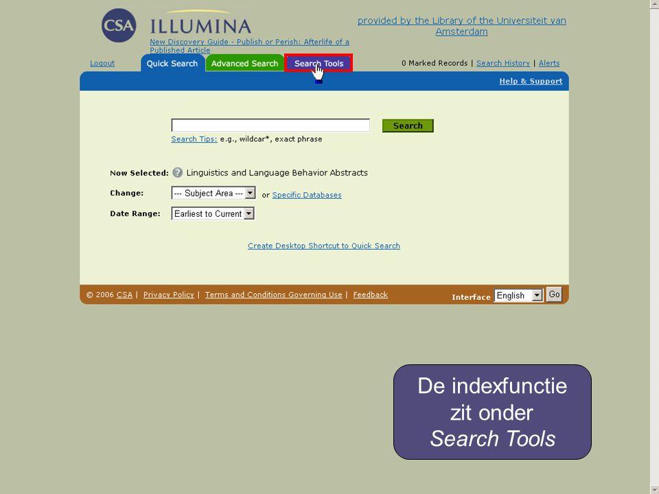 De indexfunctie zit onder Search Tools