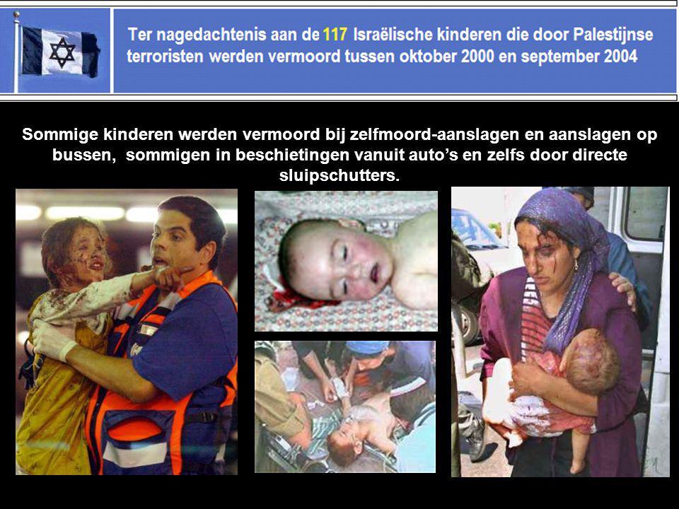 Sommige kinderen werden vermoord bij zelfmoord-aanslagen en aanslagen op bussen, sommigen in beschietingen vanuit auto's en zelfs door directe sluipschutters.