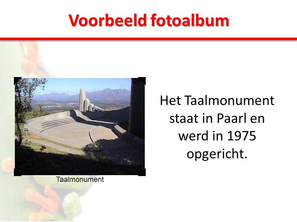 Voorbeeld fotoalbum Het Taalmonument staat in Paarl en werd in 1975 opgericht.