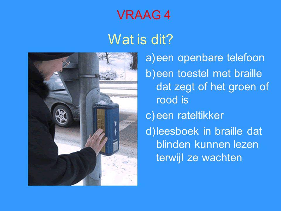 Wat is dit? a)een openbare telefoon b)een toestel met braille dat zegt of het groen of rood is c)een rateltikker d)leesboek in braille dat blinden kun