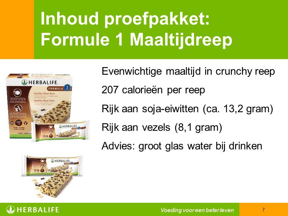 Voeding voor een beter leven 7 Evenwichtige maaltijd in crunchy reep 207 calorieën per reep Rijk aan soja-eiwitten (ca.