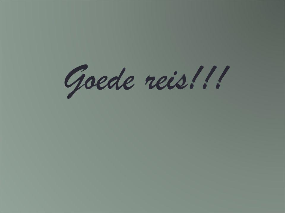 Goede reis!!!