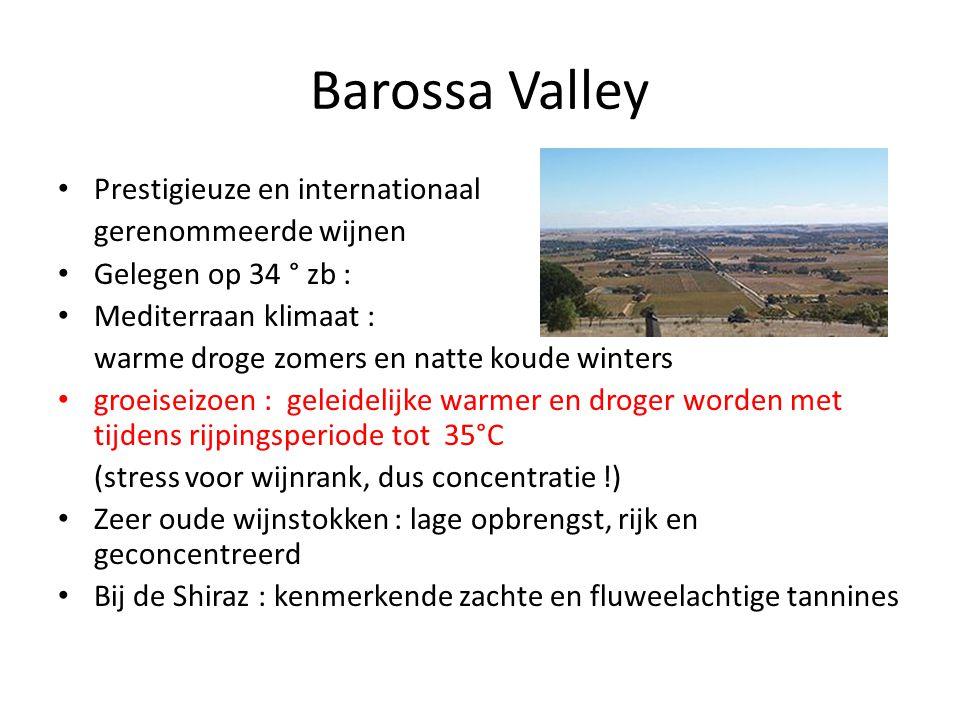 Barossa Valley • Prestigieuze en internationaal gerenommeerde wijnen • Gelegen op 34 ° zb : • Mediterraan klimaat : warme droge zomers en natte koude