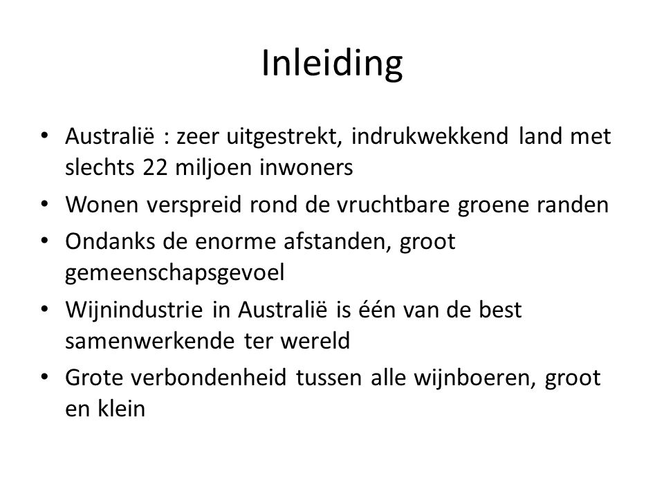 Inleiding • Australië : zeer uitgestrekt, indrukwekkend land met slechts 22 miljoen inwoners • Wonen verspreid rond de vruchtbare groene randen • Onda