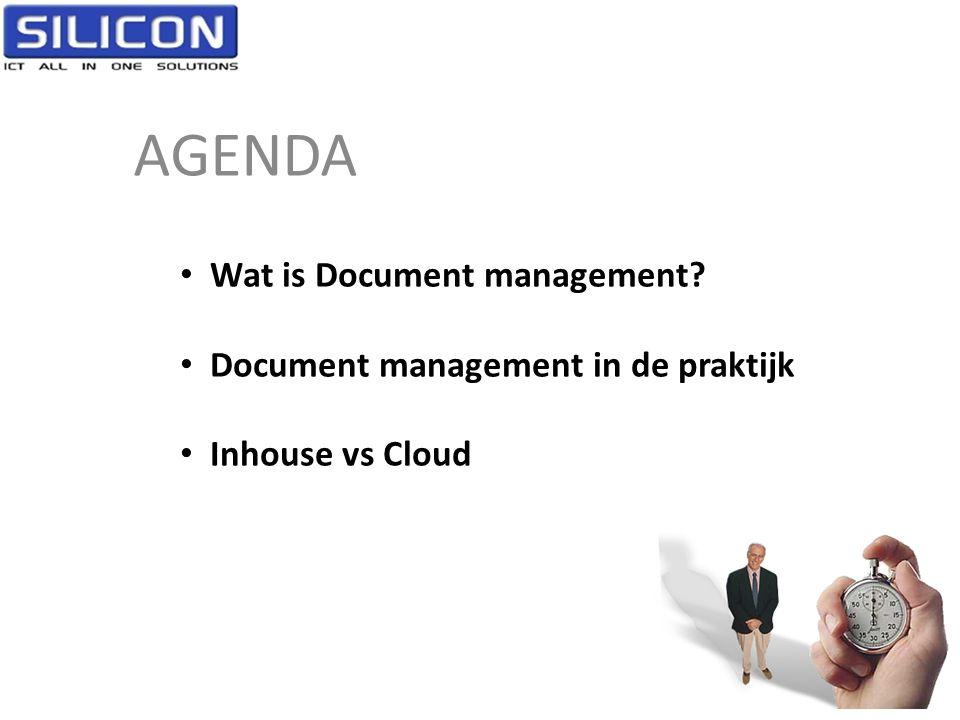 AGENDA • Wat is Document management? • Document management in de praktijk • Inhouse vs Cloud