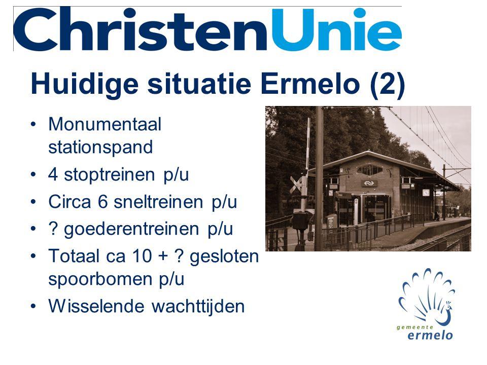 Huidige situatie Ermelo (2) •Monumentaal stationspand •4 stoptreinen p/u •Circa 6 sneltreinen p/u •? goederentreinen p/u •Totaal ca 10 + ? gesloten sp
