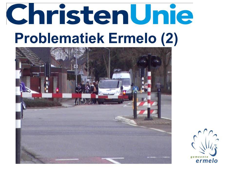 Problematiek Ermelo (2) •Filmpje: