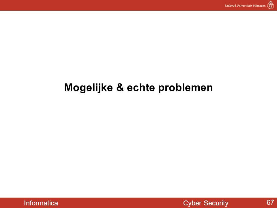 Informatica Cyber Security 67 Mogelijke & echte problemen