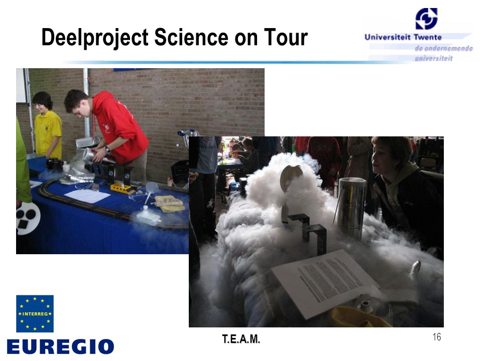 T.E.A.M. 16 Deelproject Science on Tour