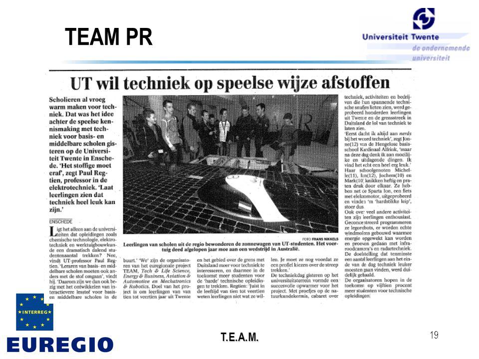T.E.A.M. 19 TEAM PR • aankondigingen activiteiten • persberichten • website: www.teamproject.nl