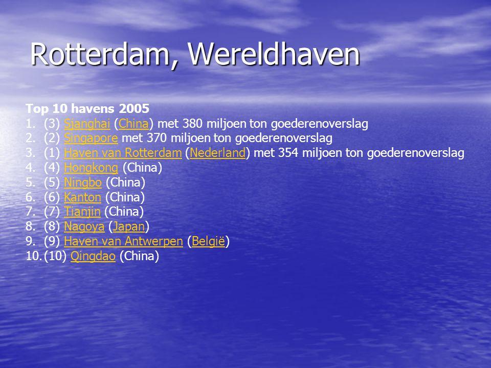 Rotterdam, Wereldhaven (1) • Redenen havenontwikkeling: • Achterlandverbindingen • Toegankelijkheid • Op- en overslag • Transport