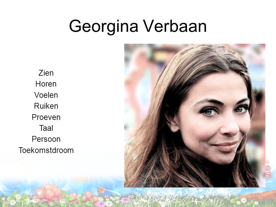 Georgina Verbaan Zien Horen Voelen Ruiken Proeven Taal Persoon Toekomstdroom