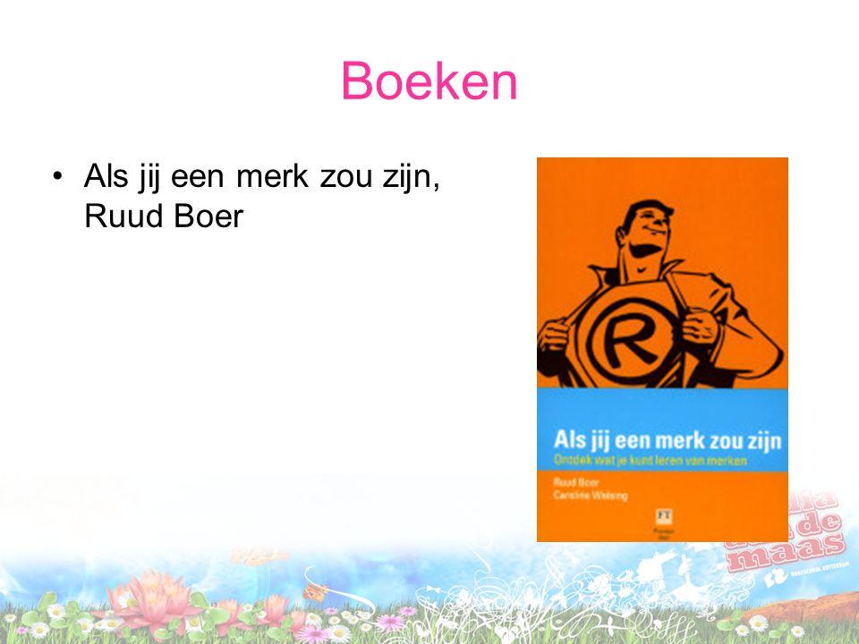 Boeken •Als jij een merk zou zijn, Ruud Boer