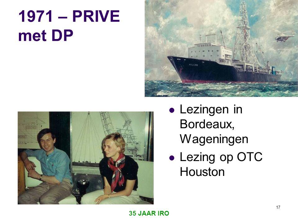 35 JAAR IRO 16 1971  Eerste ruimtestation Saljoet 1  Begin ping-pong diplomatie US-China  IRO opgericht door Nederlandse Maatschappij voor Nijverheid en Handel te Haarlem.