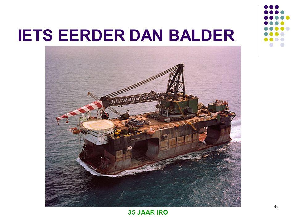 35 JAAR IRO 45 NETHERLANDS OFFSHORE COMPANY  Opgericht 1967  Joint venture van grote civiele aannemers : Adriaan Volker, Boskalis Westminster, HBG, Stevin groep  Duplus (grondonderzoek) was beperkt succes  Kraanschepen, tevens pijpenleggers ORCA (1972), Blue Whale (1974), Sea Lion (1977)  Ontwierp het eerste SSCV Narwhal  Verkocht de schepen in 1979 aan McDermott, door moeilijke markt en gebrek aan steun van ouders