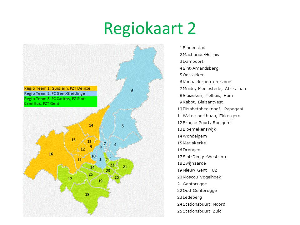 Regiokaart 2 1Binnenstad 2Macharius-Heirnis 3Dampoort 4Sint-Amandsberg 5Oostakker 6Kanaaldorpen en -zone 7Muide, Meulestede, Afrikalaan 8Sluizeken, To