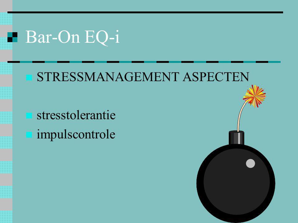 Bar-On EQ-i  STRESSMANAGEMENT ASPECTEN  stresstolerantie  impulscontrole