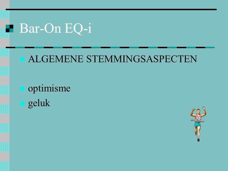 Bar-On EQ-i  ALGEMENE STEMMINGSASPECTEN  optimisme  geluk