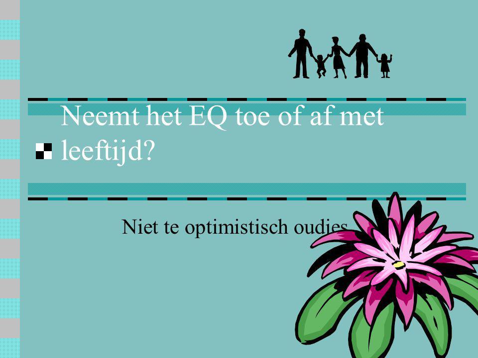 Neemt het EQ toe of af met leeftijd? Niet te optimistisch oudjes
