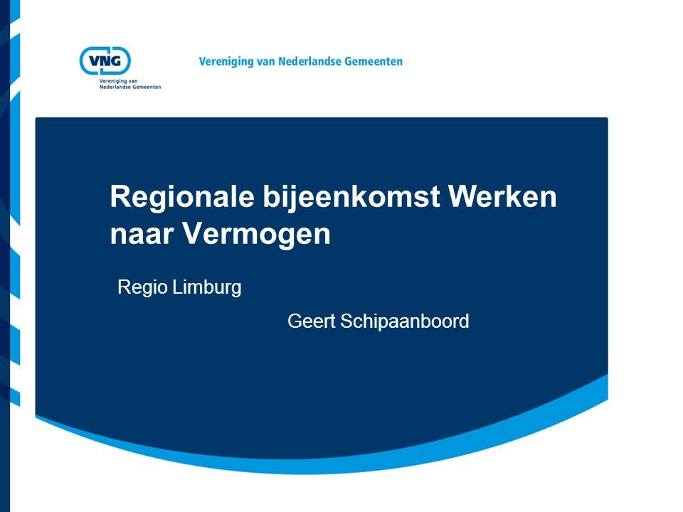 Regionale bijeenkomst Werken naar Vermogen Regio Limburg Geert Schipaanboord