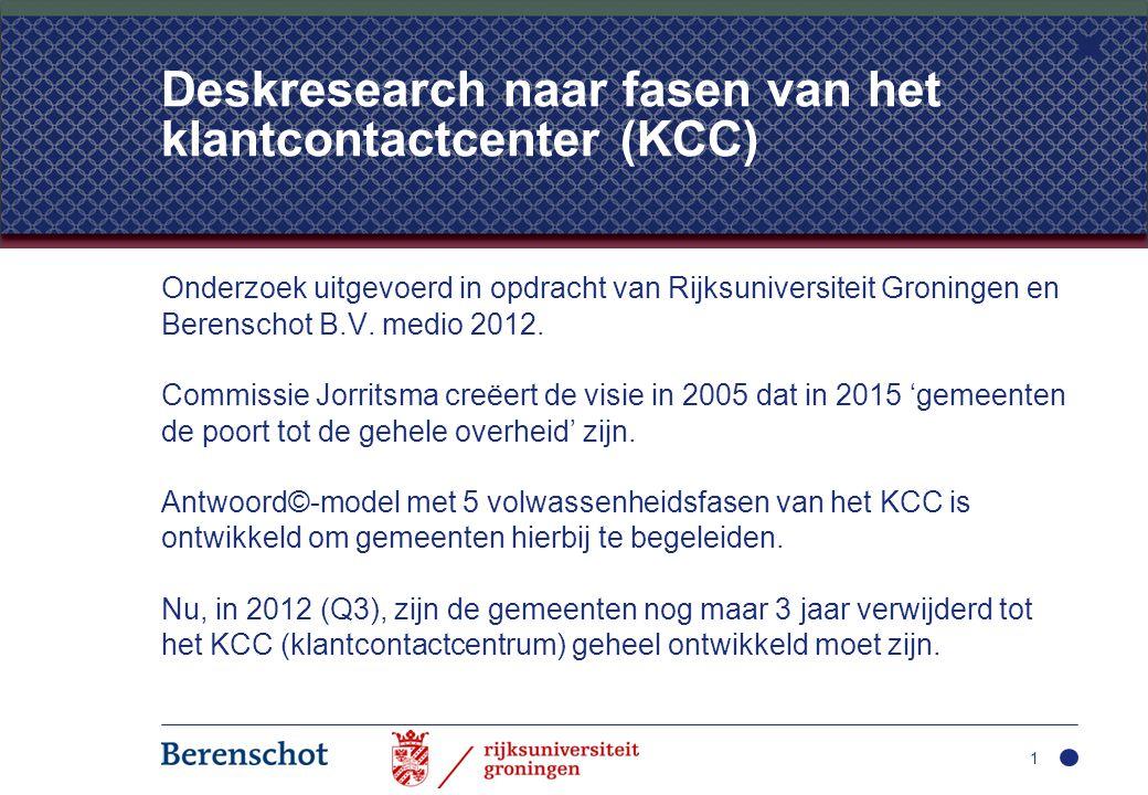 Onderzoek naar KCC-fasen Deskresearch onder 200 gemeenten, websites bekeken en scores gegeven op basis van de gegevens die op internet zijn te verkrijgen; Verschillende grotere en kleinere gemeenten, door heel Nederland, hebben aan het onderzoek deelgenomen.