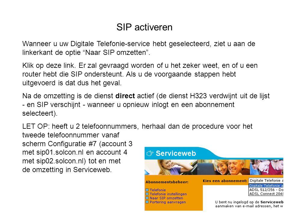 """SIP activeren Wanneer u uw Digitale Telefonie-service hebt geselecteerd, ziet u aan de linkerkant de optie """"Naar SIP omzetten"""". Klik op deze link. Er"""