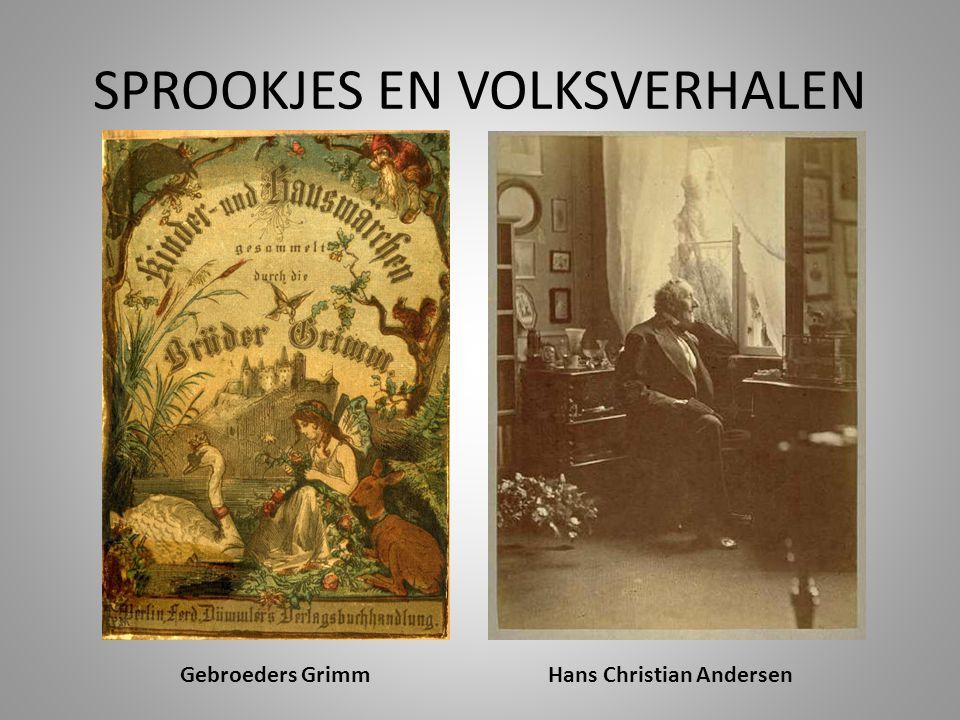 SPROOKJES EN VOLKSVERHALEN Hans Christian AndersenGebroeders Grimm