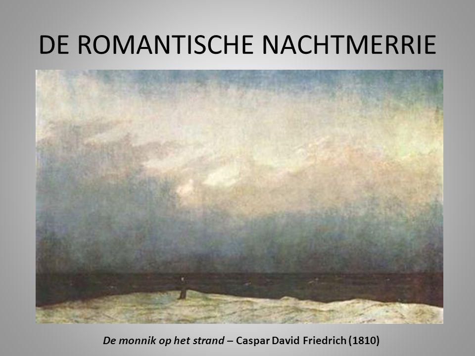 DE ROMANTISCHE NACHTMERRIE De monnik op het strand – Caspar David Friedrich (1810)