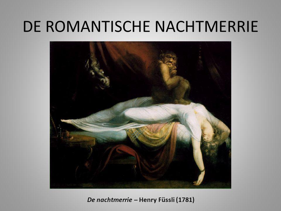 DE ROMANTISCHE NACHTMERRIE De nachtmerrie – Henry Füssli (1781)