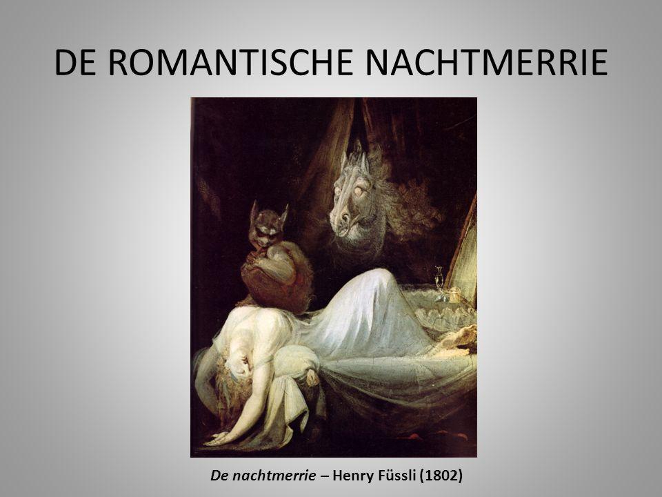 DE ROMANTISCHE NACHTMERRIE De nachtmerrie – Henry Füssli (1802)
