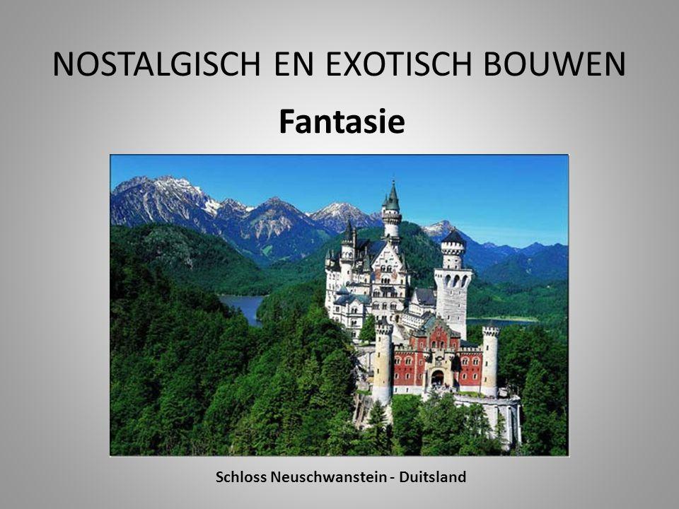 NOSTALGISCH EN EXOTISCH BOUWEN Fantasie Schloss Neuschwanstein - Duitsland