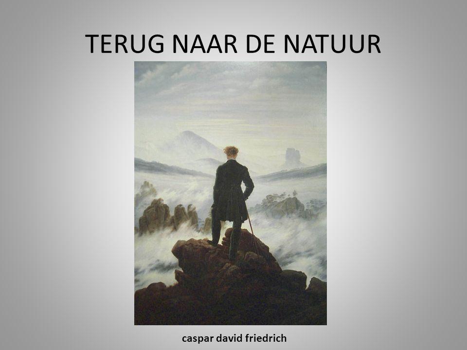TERUG NAAR DE NATUUR caspar david friedrich