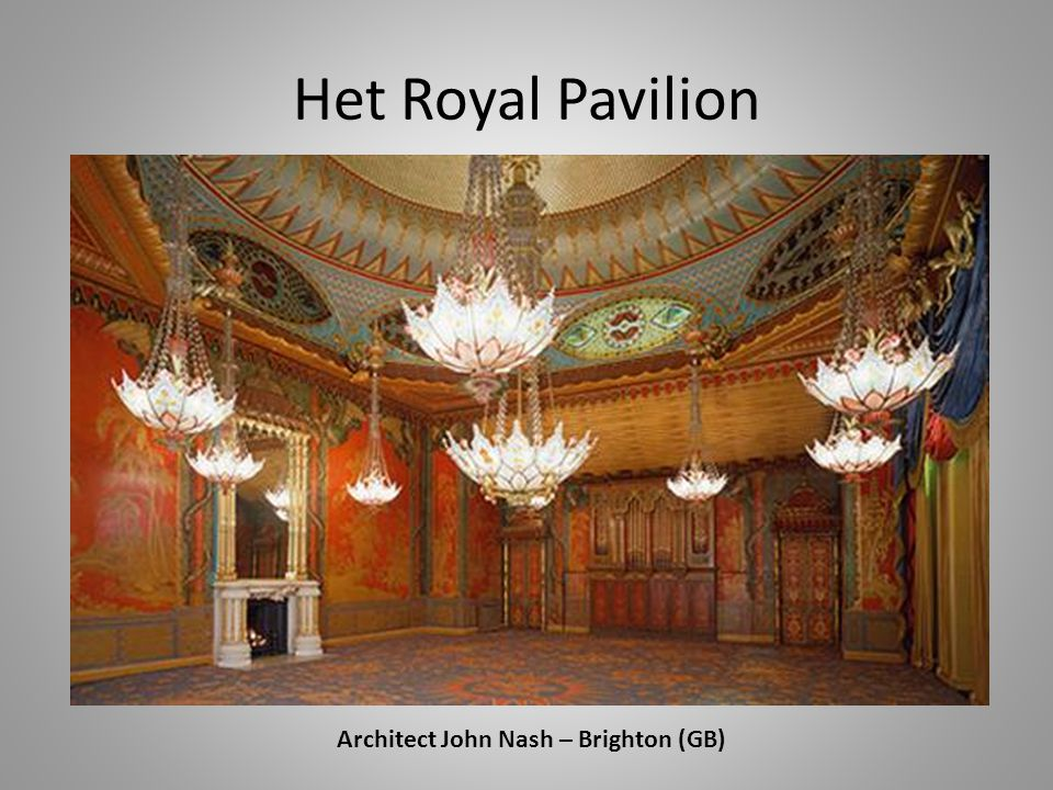Het Royal Pavilion Architect John Nash – Brighton (GB)