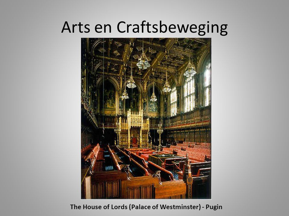 Arts en Craftsbeweging The House of Lords (Palace of Westminster) - Pugin