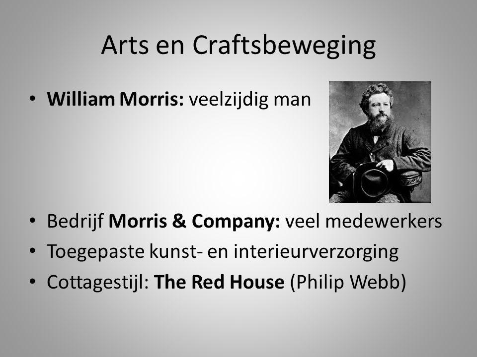 Arts en Craftsbeweging • William Morris: veelzijdig man • Bedrijf Morris & Company: veel medewerkers • Toegepaste kunst- en interieurverzorging • Cott