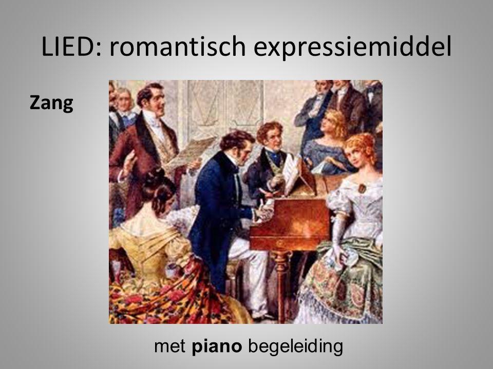 LIED: romantisch expressiemiddel Zang met piano begeleiding