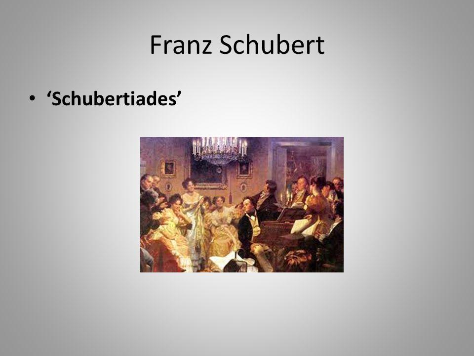 Franz Schubert • 'Schubertiades'
