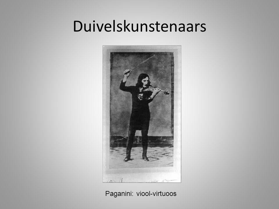 Duivelskunstenaars Paganini: viool-virtuoos