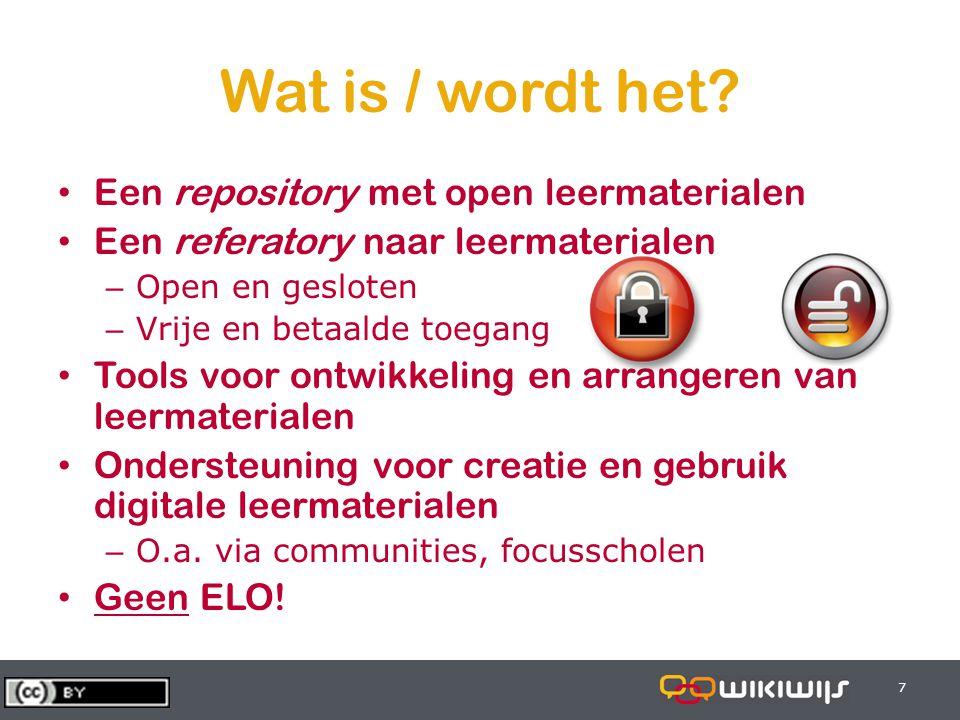 28-6-20147 77 Wat is / wordt het? • Een repository met open leermaterialen • Een referatory naar leermaterialen – Open en gesloten – Vrije en betaalde