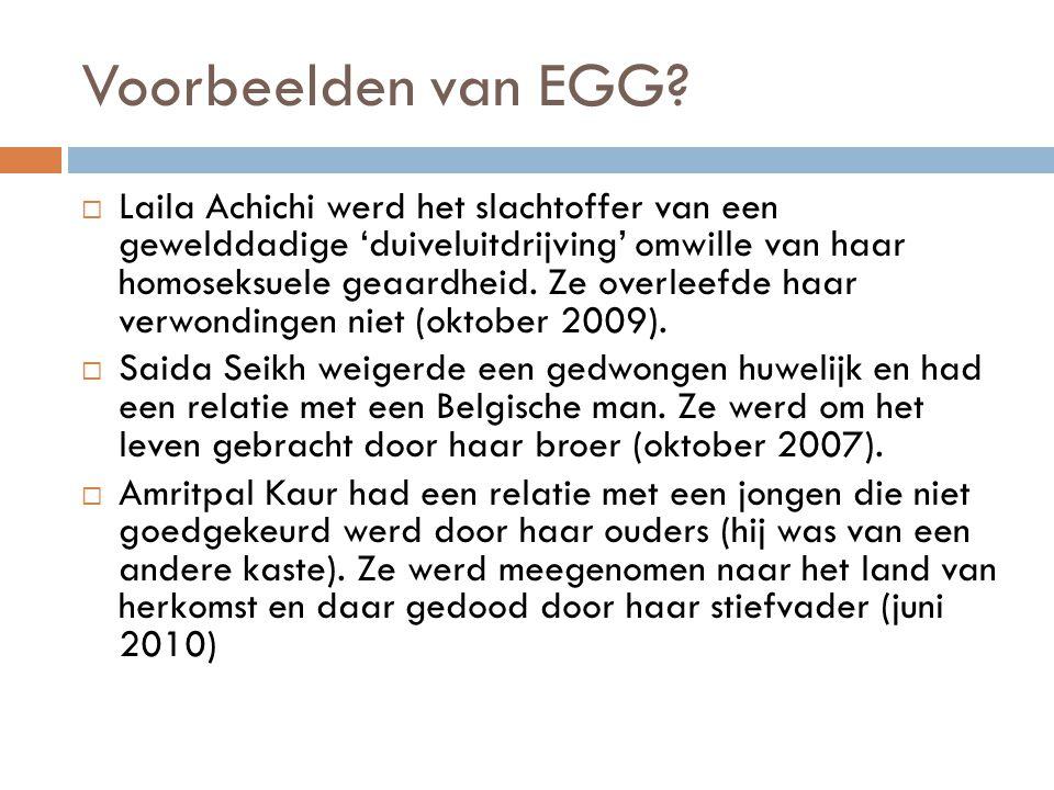 Voorbeelden van EGG. Marokkaanse vrouw wordt gewurgd door haar man nadat ze wil scheiden.