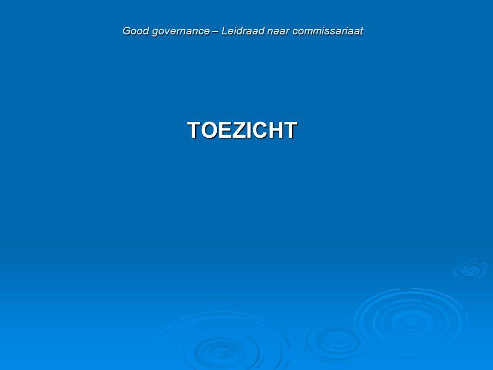 Good governance – Leidraad naar commissariaat TOEZICHT